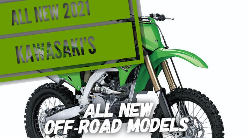 ALL NEW 2021 dirt bikes from Kawasaki